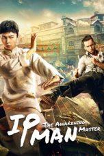 IP Man The Awakening Master Sub Indo