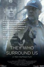 They Who Surround Us Sub Indo